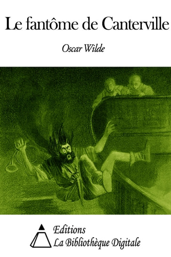 Le fantôme de Canterville ebook by Oscar Wilde