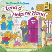 The Berenstain Bears Lend a Helping Hand ebook by Stan Berenstain,Jan Berenstain