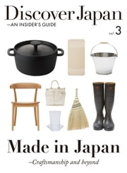 Discover Japan - AN INSIDER'S GUIDE vol.3 【英文版】 ebook by Discover Japan編輯部