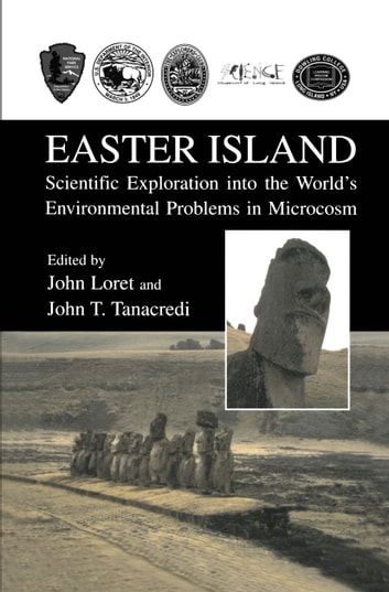 Easter Island - Scientific Exploration into the World's Environmental Problems in Microcosm ebook by