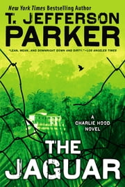 The Jaguar - A Charlie Hood Novel ebook by T. Jefferson Parker