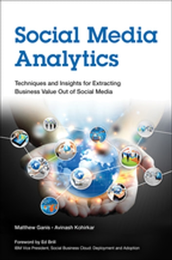 Social media analytics ebook by matthew ganis 9780133892949 social media analytics techniques and insights for extracting business value out of social media ebook fandeluxe Choice Image
