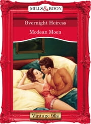 Overnight Heiress (Mills & Boon Vintage Desire) ebook by Modean Moon