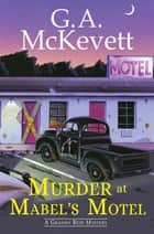 Murder at Mabel's Motel ebook by