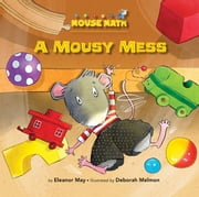 A Mousy Mess - Sorting ebook by Laura  Driscoll,Deborah  Melmon