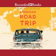 American Road Trip audiobook by Patrick Flores-Scott