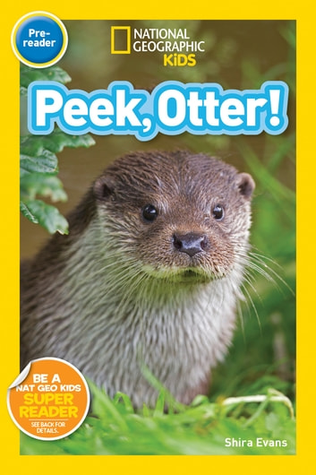National Geographic Readers: Peek, Otter ebook by Shira Evans
