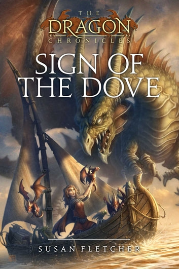 Sign of the Dove eBook by Susan Fletcher