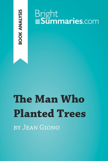 summary of the man who planted trees