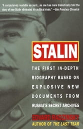 Stalin - The First In-depth Biography Based on Explosive New Documents from Russia's Secr ebook by Edvard Radzinsky