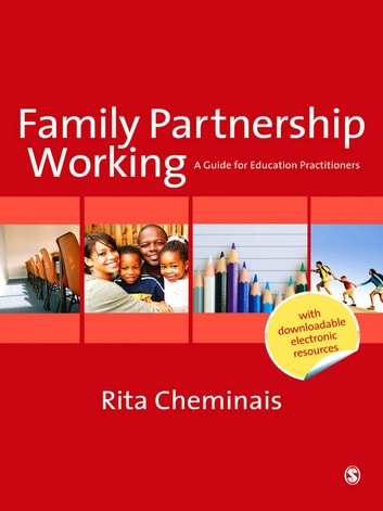 Family Partnership Working - A Guide for Education Practitioners ebook by Miss Rita Cheminais
