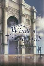 The Winds of Marble Arch ebook by Connie Willis