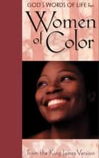God's Words of Life for Women of Color ebook by