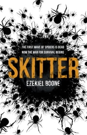 Skitter ebook by Ezekiel Boone