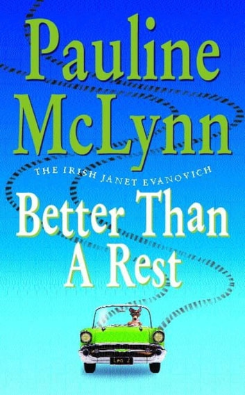 Better than a Rest (Leo Street, Book 2) - An endearing novel filled with wit and adventure ebook by Pauline Mclynn