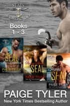 SEALs of Coronado: Books 1 - 3 (SEALs of Coronado Boxed Set) - SEALs of Coronado ebook by Paige Tyler