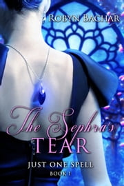 The Sephra's Tear ebook by Robyn Bachar