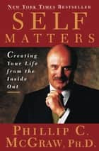 Self Matters ebook by Dr. Phil McGraw