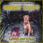 Night Shift audiobook by Annelise Ryan