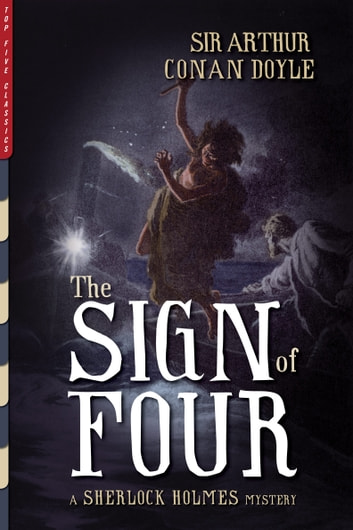The Sign of Four (Illustrated) ebook by Arthur Conan Doyle