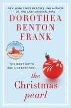 The Christmas Pearl ebook by Dorothea Benton Frank