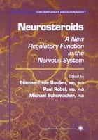 Neurosteroids ebook by Etienne-Emile Baulieu
