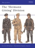 The Hermann Göring Division ebook by Gordon Williamson, Stephen Andrew
