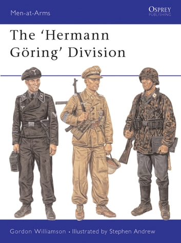 The Hermann Göring Division ebook by Gordon Williamson