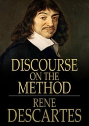 Discourse on the Method ebook by René Descartes