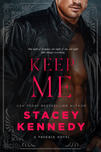 Keep Me ebook by Stacey Kennedy