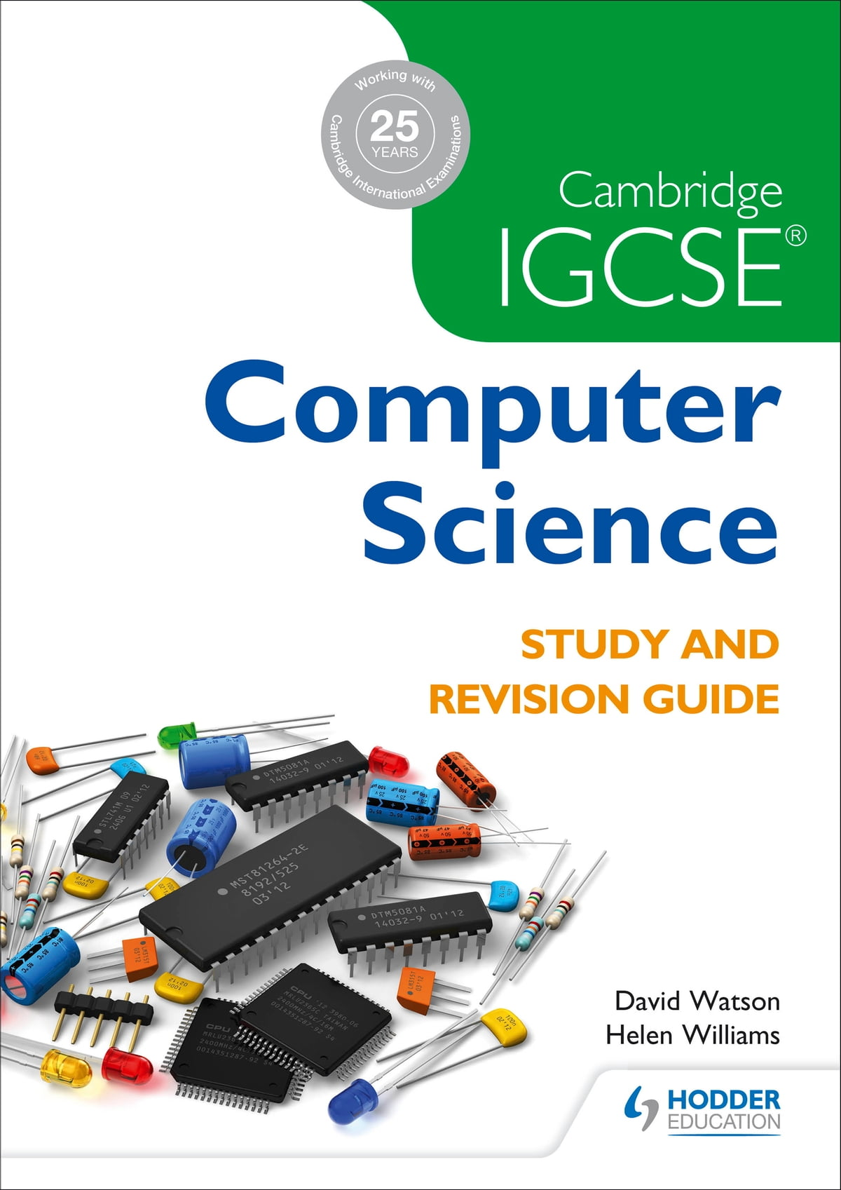 Cambridge IGCSE Computer Science Study and Revision Guide eBook by David  Watson - 9781471868702 | Rakuten Kobo