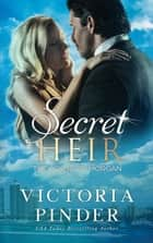Secret Heir ebook by Victoria Pinder
