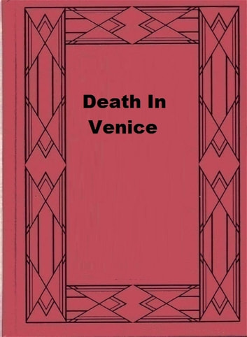 Death In Venice ebook by Thomas Mann