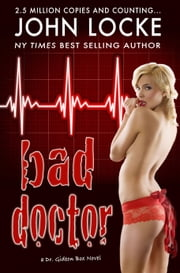 Bad Doctor ebook by John Locke