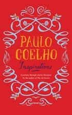 Inspirations - Selections from Classic Literature ebook by Paulo Coelho