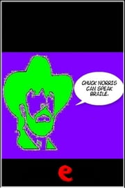 Chuck Norris can speak braile. ebook by AA. VV.