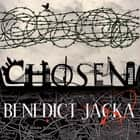 Chosen - An Alex Verus Novel from the New Master of Magical London audiobook by Benedict Jacka