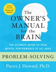 Problem-Solving: The Owner's Manual ebook by Pierce Howard