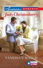 Vanessa's Match ebook by Judy Christenberry