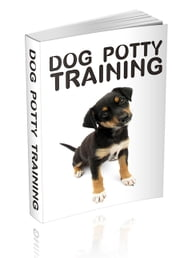 Dog Potty Training ebook by Anonymous