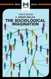 The Sociological Imagination ebook by Ismael Puga,Robert Easthope
