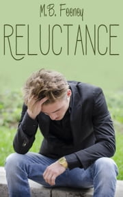 Reluctance - The Exchange Series, #2 ebook by M. B. Feeney