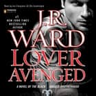 Lover Avenged - A Novel of the Black Dagger Brotherhood audiobook by J.R. Ward, Jim Frangione