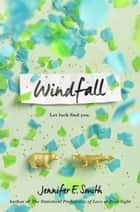 Windfall ebook by Jennifer E. Smith