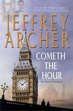Cometh the Hour, A Novel