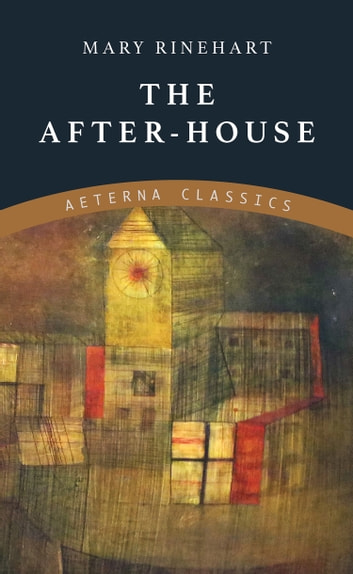The After-House ebook by Mary Rinehart