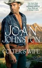 Colter's Wife ebook by