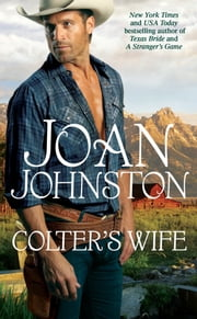 Colter's Wife ebook by Joan Johnston