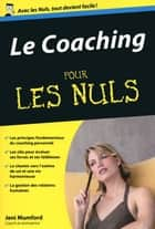 Le Coaching Poche pour les Nuls ebook by Jeni MUMFORD