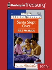 Santa Slept Over ebook by Jule McBride